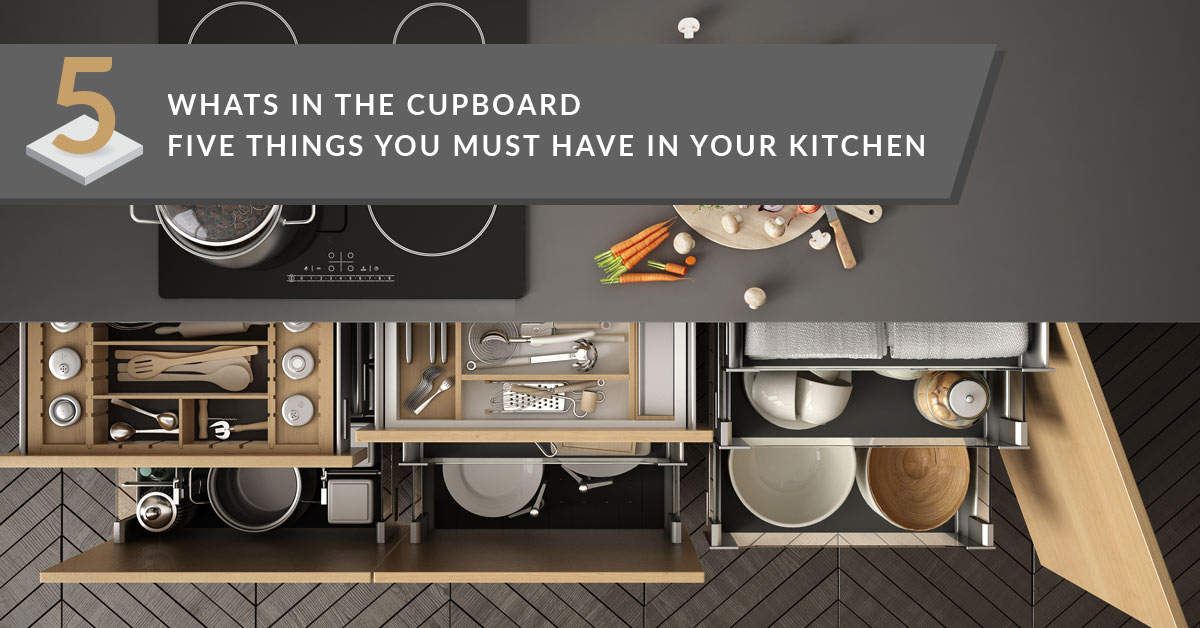 5 things to have in the kitchen